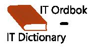 Vanlige IT begrep og utrykk forklart
